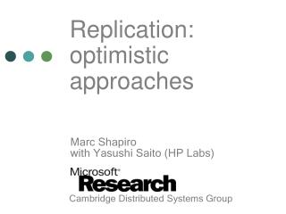 Replication: optimistic approaches