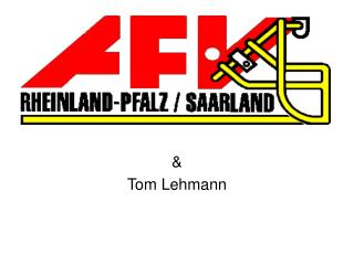 & Tom Lehmann