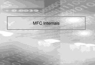 MFC Internals