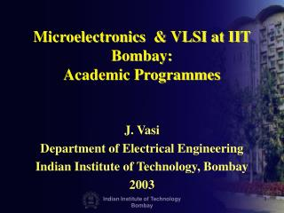 Microelectronics & VLSI at IIT Bombay: Academic Programmes