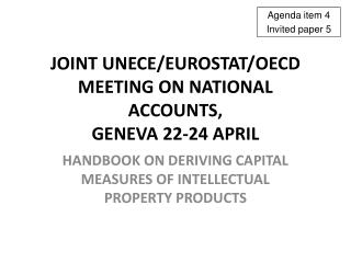 Joint UNECE/Eurostat/OECD Meeting on National accounts,  Geneva 22-24 April