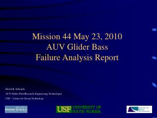 Mission 44 May 23, 2010 AUV Glider Bass  Failure Analysis Report