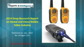 R&I: Global and China Walkie Talkie Market - Size, Share, Gl