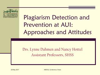 Plagiarism Detection and Prevention at AUI: Approaches and Attitudes