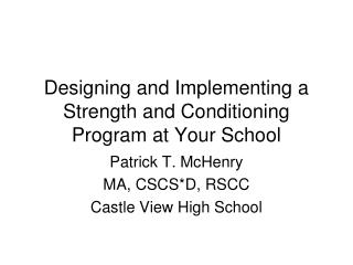 Designing and Implementing a Strength and Conditioning Program at Your School