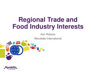 Regional Trade and Food Industry Interests
