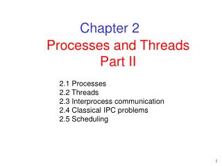 Processes and Threads Part II