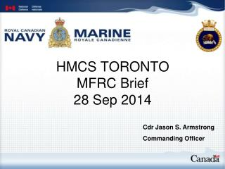 HMCS TORONTO  MFRC Brief  28 Sep 2014