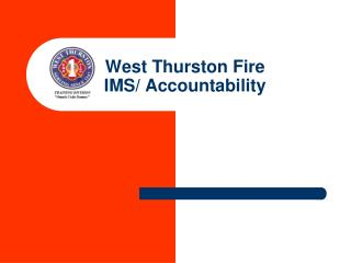 West Thurston Fire  IMS/ Accountability