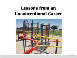 Lessons from an Unconventional Career