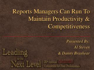 Reports Managers Can Run To Maintain Productivity & Competitiveness