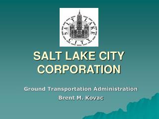 SALT LAKE CITY CORPORATION