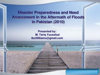 Disaster Preparedness and Need Assessment in the Aftermath of Floods in Pakistan (2010)