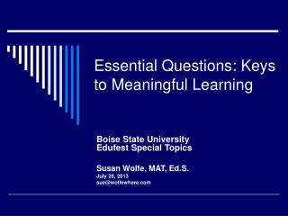 Essential Questions: Keys to Meaningful Learning