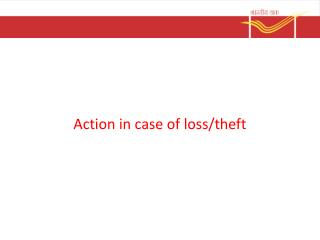 Action  in case of loss/theft