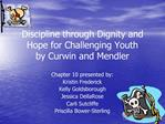 Discipline through Dignity and Hope for Challenging Youth