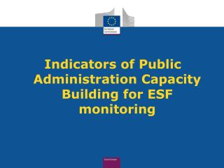 Indicators of Public Administration Capacity Building for ESF monitoring