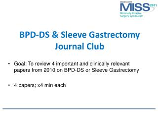 BPD-DS & Sleeve Gastrectomy  Journal Club