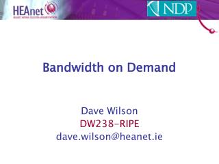 Bandwidth on Demand