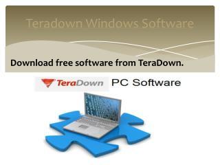 Teradown PC Software