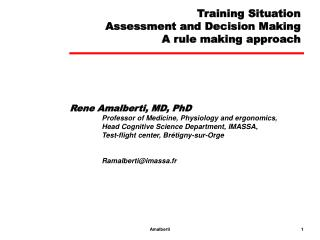 Training Situation Assessment and Decision Making A rule making approach
