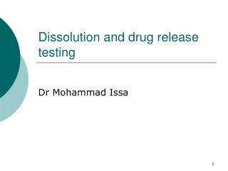 Dissolution and drug release testing