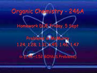 Organic Chemistry - 246A