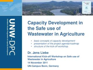 Capacity Development in the  Safe use of Wastewater in  Agriculture