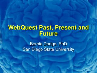 WebQuest Past, Present and Future
