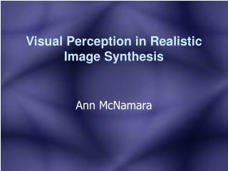Visual Perception in Realistic Image Synthesis