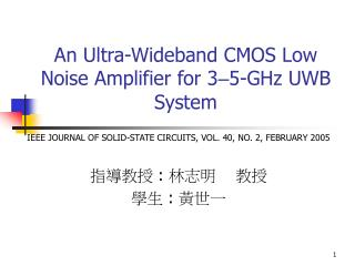 An Ultra-Wideband CMOS Low Noise Amplifier for 3 – 5-GHz UWB System