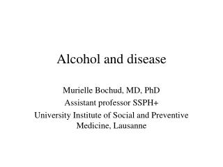 Alcohol and disease