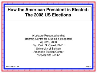 How the American President is Elected: The 2008 US Elections