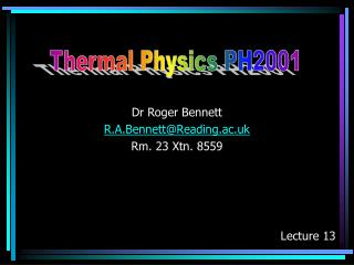 Dr Roger Bennett R.A.Bennett@Reading.ac.uk Rm. 23 Xtn. 8559