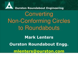 Converting  Non-Conforming Circles to Roundabouts
