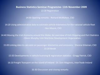 Business Statistics Seminar  Programme - 11th November 2009