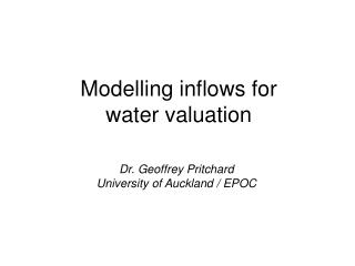 Modelling inflows for water valuation