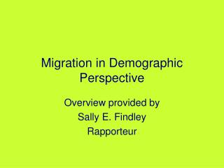 Migration in Demographic Perspective