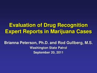Evaluation of Drug Recognition Expert Reports in Marijuana Cases