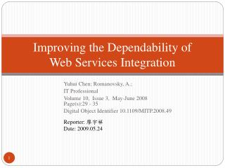 Improving the Dependability of  Web Services Integration