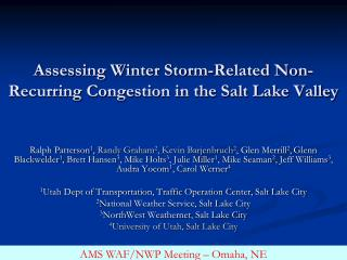 Assessing Winter Storm-Related Non-Recurring Congestion in the Salt Lake Valley