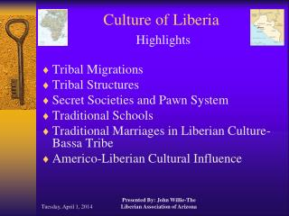 Culture of Liberia Highlights