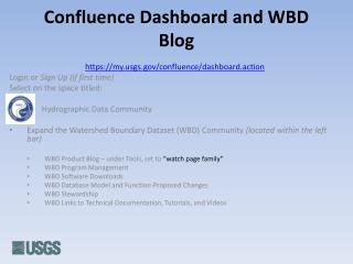 Confluence Dashboard and WBD Blog