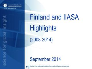 Finland and IIASA Highlights  (2008-2014)
