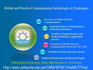 Mobile and Wireless Communication Technologies & Techniques