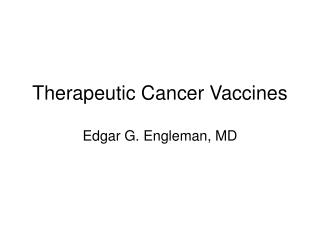 Therapeutic Cancer Vaccines