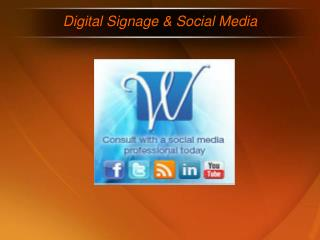 Digital Signage & Social Media