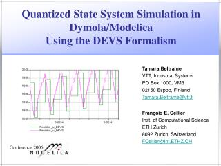 Quantized State System Simulation in Dymola/Modelica Using the DEVS Formalism