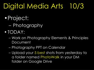Digital Media Arts   10/3