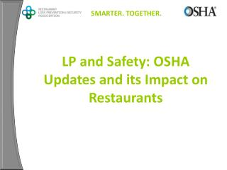 LP and Safety: OSHA Updates and its Impact on Restaurants